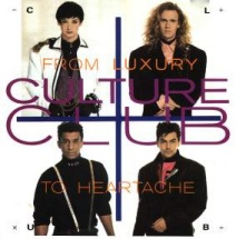 Culture Club - From Luxury To Heartache 1986